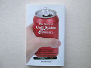 The Story Of Gulf States Canners By Joe Maxwell Mississippiand039s Coca-cola Bottlers