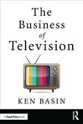 Business Of Television, Paperback By Basin, Ken, Brand New, Free Shipping In ...