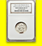 1951-s Ngc Ms63 5 Gram Thin Planchet Error/pattern Washington Quarter Rare 25c