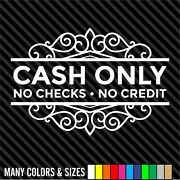 Cash Only No Checks No Credit Decal Sticker - Business Sign Door Store Window