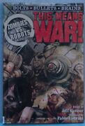 Zombies Vs Robots-this Means War-signed Andnumbered/slipcased C806807808809