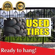 Used Tires Banner Vinyl /mesh Banner Sign Auto Repair Clearance Car Ac