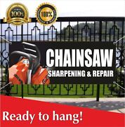 Chainsaw Sharpening And Repair Banner Vinyl / Mesh Banner Sign Many Sizes Flag