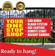 Your One Stop Shop Banner Vinyl / Mesh Banner Sign Flag Many Sizes Car Audio