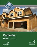 Carpentry Forms Level 3 Trainee Guide, Paperback By Nccer Cor, Like New Use...