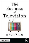 Business Of Television, Paperback By Basin, Ken, Like New Used, Free Shipping...