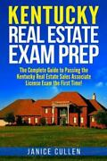 Kentucky Real Estate Exam Prep The Complete Guide To Passing The Kentucky R...