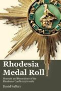 Rhodesia Medal Roll Honours And Decorations Of The Rhodesian Conflict 1970 ...