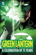 Green Lantern A Celebration Of 75 Years Hardcover By Finger Bill Bester...