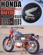 Honda Motorcycles 1959-1985 Enthusiasts Guide Paperback By Mitchel Doug ...