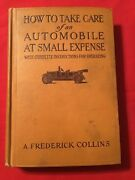 1920 Book How To Take Care Of An Automobile At Small Expense