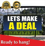 Lets Make A Deal Banner Vinyl / Mesh Banner Sign Many Sizes Free Shipping Usa
