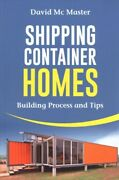 Shipping Container Homes Your Guidebook For Plans Design And Ideas Paperb...