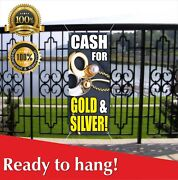 Cash For Gold Silver Banner Vinyl / Mesh Banner Sign Pawn Loan Cashing In Money