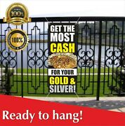 Get The Most Cash For Your Gold And Silver Banner Vinyl / Mesh Banner Sign Pawn