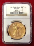 1907 High Relief Wire Rim 20.00 Gold Saint Gaudens Ngc Ms 63