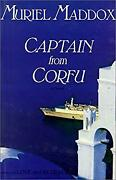 Captain From Corfu A Novel By Maddox, Muriel