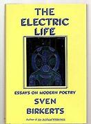 Electric Life Essays On Modern Poetry Hardcover Sven Birkerts