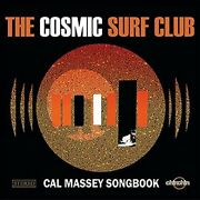 Cal Massey Songbook - Cosmic Surf Club The [cd]