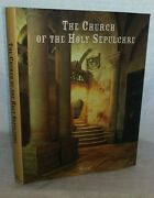 The Church Of The Holy Sepulchre By Martin Biddle Hardcover 2000