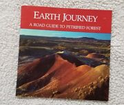 Earth Journey A Road Guide To The Petrified Forest 1984 By Stephen Trimble