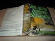 Mr. South Burned His Mouth By Gentry Nyland. Signed By Author Hc/dj First 1941