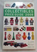Dk Collectibles 2008 Price Guide For Antique Vintage By Judith Miller Mark Hill