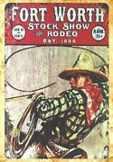 Fort Worth Stock Show Rodeo Est-1896 Tin Metal Sign Metal Movie Signs