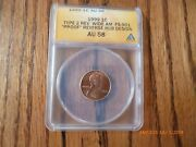 1999 Authenticated By Anacs One Cent Error Wide A M Type 2 Fs-901 Au 58 Nice