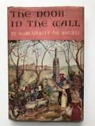 Marguerite De Angeli / Door In The Wall First Edition 1949 Signed In Jacket