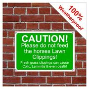 Please Do Not Feed The Horses Lawn Clippings Sign 9427 Horse Pony Laminitis