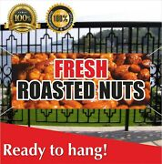 Fresh Roasted Nuts Vinyl / Mesh Banner Sign Pecans Southern Georgia Shelled