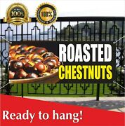 Roasted Chestnuts Banner Vinyl / Mesh Banner Sign Pecans Southern Georgia
