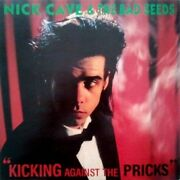 Nick Cave And The Bad Seeds Kicking Against The Pricks Original Europe Ep