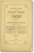 Medical Study On The Mineral Waters Of Vichy 1st Ed 1875 Hydrotherapy France