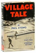 Phil Stong. Village Life. 1st Ed./dj. 1934. Novel About A Small Town In Iowa