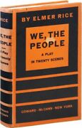 Elmer Rice We, The People A Play In 20 Scenes 1st Ed/dj 1933 Proletarian Drama