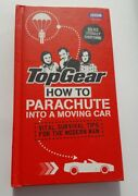 Top Gear How To Parachute Into A Moving Car Vital Survival Tips For The Moderandhellip