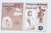 2 Vintage Books Knitting And Crocheting For Antique Dolls Volume Ii And Iii