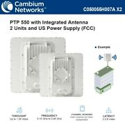 Cambium Ptp 550 Integrated 2 Units 5ghz 23dbi Antenna With Us Power Supply Fcc