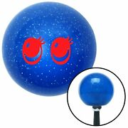 Red Cute Eyes Blue Metal Flake Shift Knob 510 Bbc Drag Race Project Auto Parts