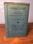 Rare Pierre Curie By Marie Curie - 1923 Hc 1st Edition With Jacket Radium Nobel