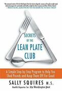 Secrets Of The Lean Plate Club A Simple Step-by-step Program To Help You Shed