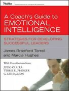 Coachand039s Guide To Emotional Intelligence Strategies For Developing Successfu...