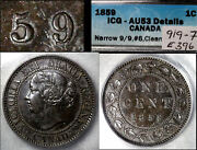 Elite Varieties Canada Large Cent 1859 Repunched 9/9 Haxby E39b - Au53 A334