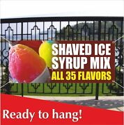 Shaved Ice Syrup Mix Advertising Vinyl Banner / Mesh Banner Sign Flag Snow Cones