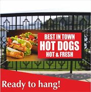 Hot Dogs Hot And Fresh Best In Town Advertising Vinyl Banner / Mesh Banner Sign