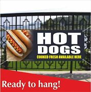 Hot Dogs Advertising Vinyl Banner / Mesh Banner Sign Cooked Fresh Available Here