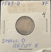 1849-o Seated Liberty Dime - 300000 Mintage 90 Silver-key Date Small Recut 8