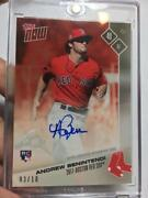 Andrew Benintendi Auto 3/10 2017 Red Sox Topps Now Road To Opening Day Team Set